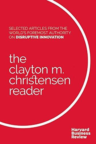 The Clayton M. Christensen Reader