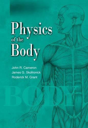 Physics of the Body (Medical Physics Series)