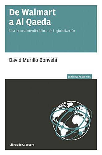 de-walmart-a-al-qaeda-una-lectura-interdisciplinar-de-la-globalizacion-business-academics