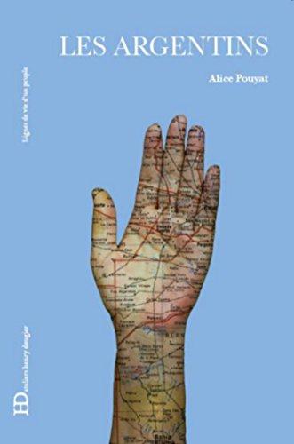 Les Argentins par Alice Pouyat