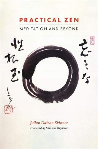 Practical Zen: Meditation and Beyond