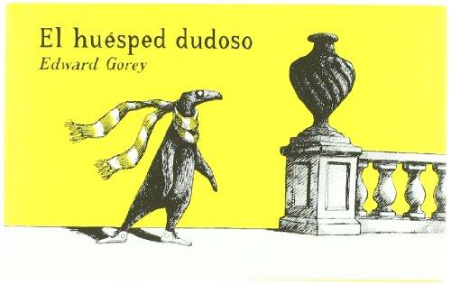 El huésped dudoso (SERIE EDWARD GOREY) por Edward Gorey