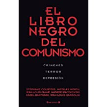 El Libro Negro del Comunismo = The Black Book of Communism
