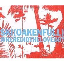 Where Did The Love Go by Ski Oakenfull