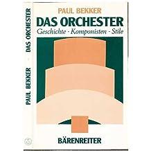 Das Orchester. Geschichte - Komponisten - Stile