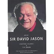 Arise Sir David Jason by Stafford Hildred (2003-08-22)