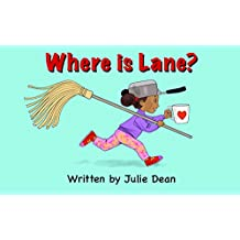 Where is Lane? (Lane Story Book 1) (English Edition)