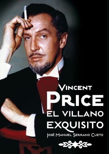Vincent Price: El villano exquisito (Cine (t & B))