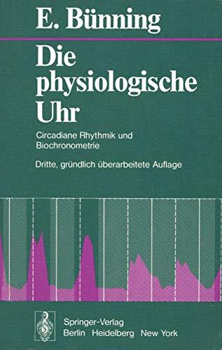 Die Physiologische Uhr: Circadiane Rhythmik und Biochronometrie