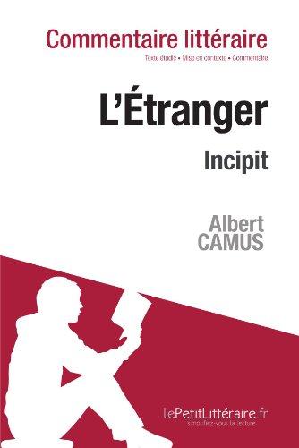 L'Étranger de Camus - Incipit: Commentaire de texte