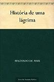 História de uma lágrima (Portuguese Edition)