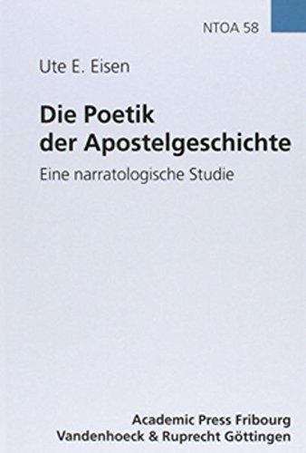 Die Poetik der Apostelgeschichte (Novum Testamentum et Orbis Antiquus /Studien zur Umwelt des Neuen Testaments (NTOA/StUNT), Band 58) -