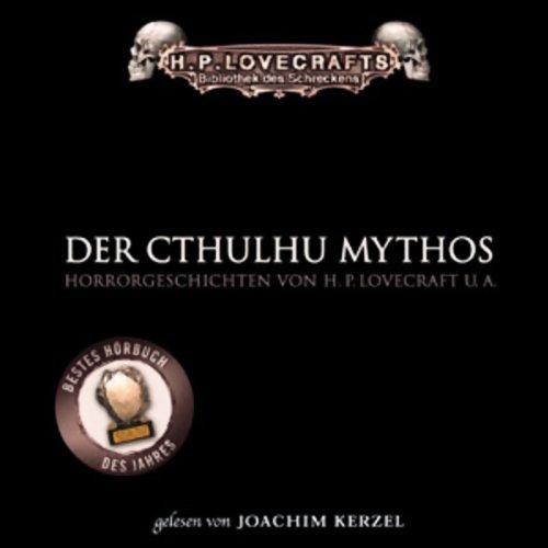 Der Cthulhu Mythos Der E-mythos Hörbuch