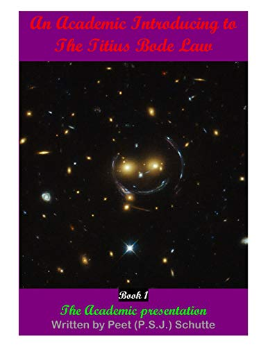 An Academic Introducing to The Titius Bode Law             Book 1
