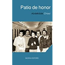 Patio De Honor (Algarabía narrativa)
