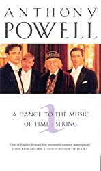 A Dance to the Music of Time: vol.1: Spring