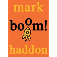 Boom! by Mark Haddon (2009-09-03)