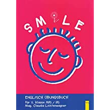 Smile - Englisch Übungsbuch, Bd.2 : Für II. Klasse AHS / HS / NMS