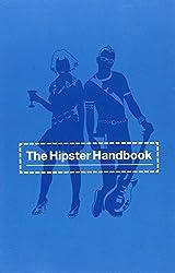 HIPSTER HANDBOOK, THE