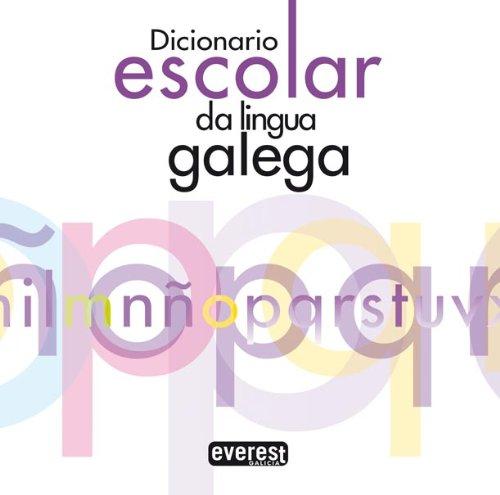 Dicionario escolar da lingua galega par Dosil López Benxamín