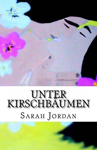 Unter Kirschbäumen (Jordan Sarah)