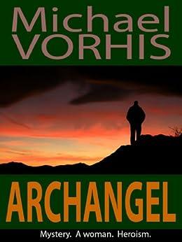 ARCHANGEL (English Edition) von [Vorhis, Michael]