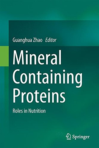 Mineral Containing Proteins: Roles in Nutrition -