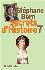 Secrets d'Histoire - Tome 7 de Stéphane Bern