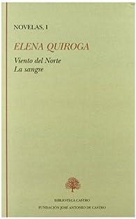 Viento del Norte ; La sangre par Elena Quiroga