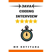 Cracking the Java Coding Interview: Cracking the Coding Interview and Coding Interview Questions