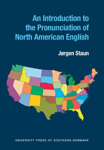 Introduction to the Pronunciation of North American English por Jorgen Staun