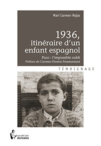 1936, itinéraire d'un enfant espagnol: Paco : l'impossible oubli (- SDE) (French Edition)