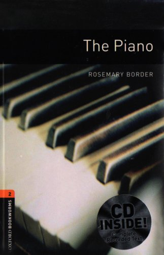 Oxford Bookworms Library: Oxford Bookworms 2. The Piano CD Pack: 700 Headwords