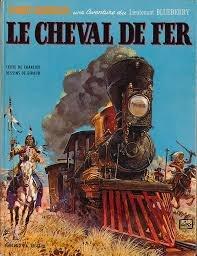 BLUEBERRY TOME 7 : LE CHEVAL DE FER par Jean-Michel Charlier, Jean Giraud