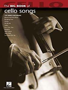 Big Book of Cello Songs (Big Book (Hal Leonard))