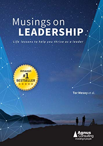 Musings on Leadership: Life lessons to help you thrive as a leader (English Edition)