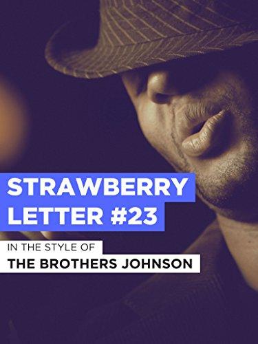 Strawberry Letter #23 im Stil von