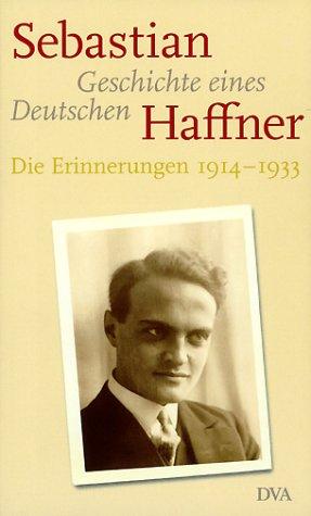 Buchseite und Rezensionen zu 'Geschichte eines Deutschen: Die Erinnerungen 1914-1933' von Sebastian Haffner