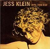 Songtexte von Jess Klein - Draw Them Near