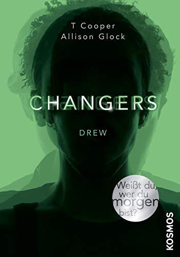 Changers - Band 1, Drew eBook: Cooper, T, Glock, Alison, Manuela ...