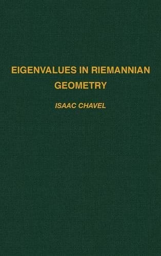 Eigenvalues in Riemannian Geometry (Pure and Applied Mathematics)