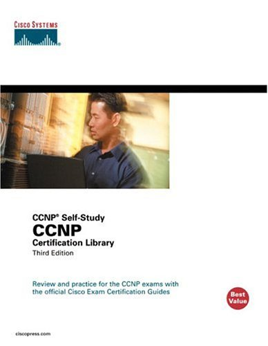 CCNP Certification Library (CCNP Self-Study 642-801, 642-811, 642-821, 642-831)