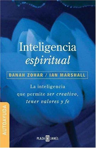 Inteligencia espiritual por Danah Zohar