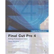 Apple Pro Training Series: Final Cut Pro 4
