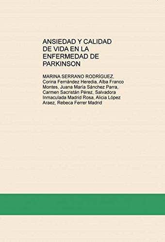 ANSIEDAD Y CALIDAD DE VIDA EN LA ENFERMEDAD DE PARKINSON