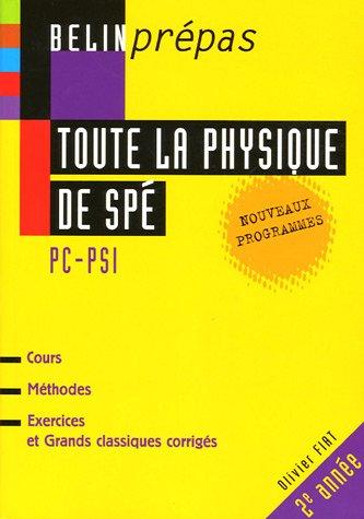 Toute la physique de Spé PC/PSI par Olivier Fiat, Hervé Guichard