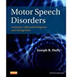 [(Motor Speech Disorders: Substrates, Differential Diagnosis, and Management)] [Author: Joseph R. Duffy] published on (November, 2012)