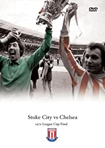 1972 League Cup Final Stoke City v Chelsea FC [DVD] [1972]