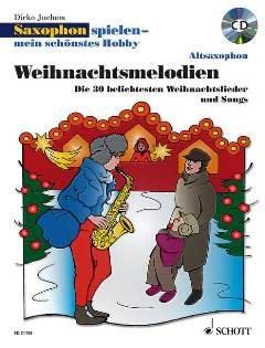 Preisvergleich Produktbild WEIHNACHTSMELODIEN - arrangiert für Altsaxophon - (für ein bis zwei Instrumente) - mit CD [Noten / Sheetmusic] Komponist: JUCHEM DIRKO aus der Reihe: SAXOPHON SPIELEN MEIN SCHOENSTES HOBBY