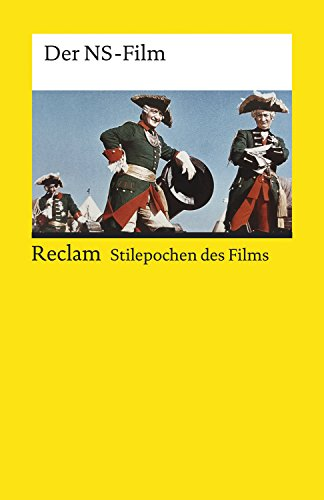 Stilepochen des Films: Der NS-Film: Reclam Stilepochen des Films